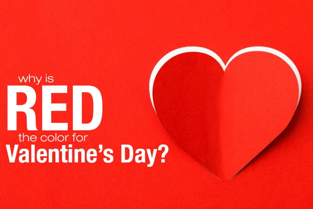 Why Is Red The Color For Valentines Day - MyOfficeInnovations Blog
