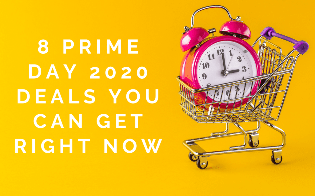 8 Prime Day 2020 Deals You Can Get Right Now - Feature Image