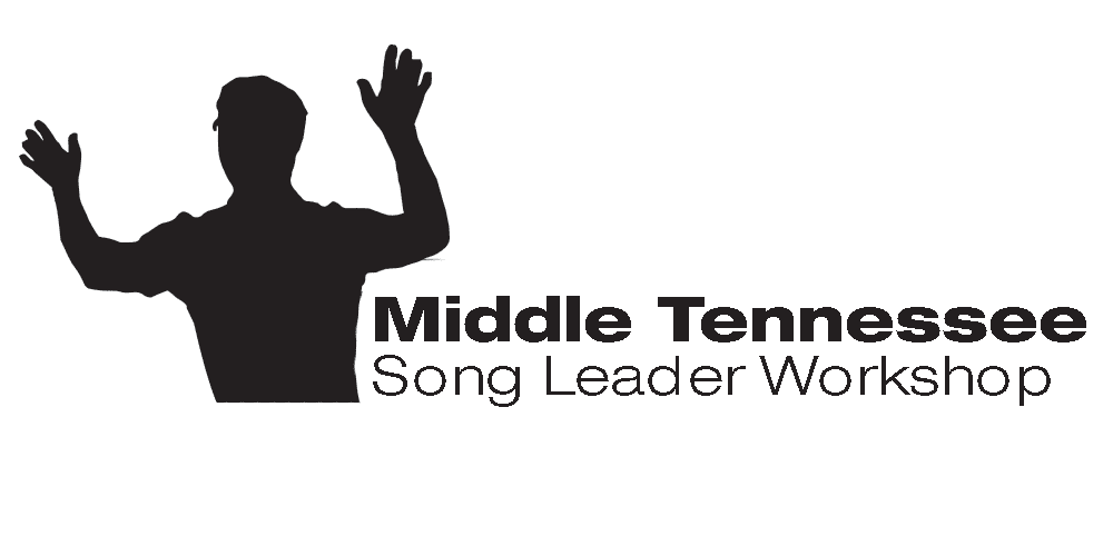 Song Leader Workshop | Middle Tennessee July 23-25, 2020